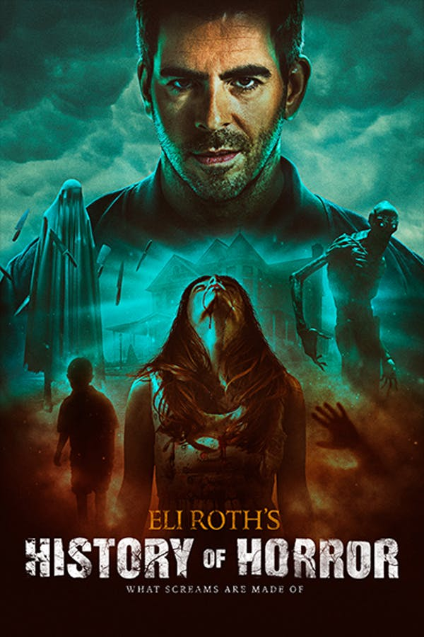 AMC Visionaries: Eli Roth's History of Horror