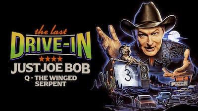 Just Joe Bob: Q - The Winged Serpent