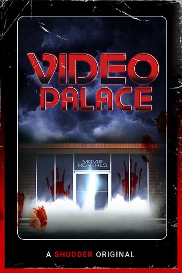 Video Palace: A Shudder Original Podcast