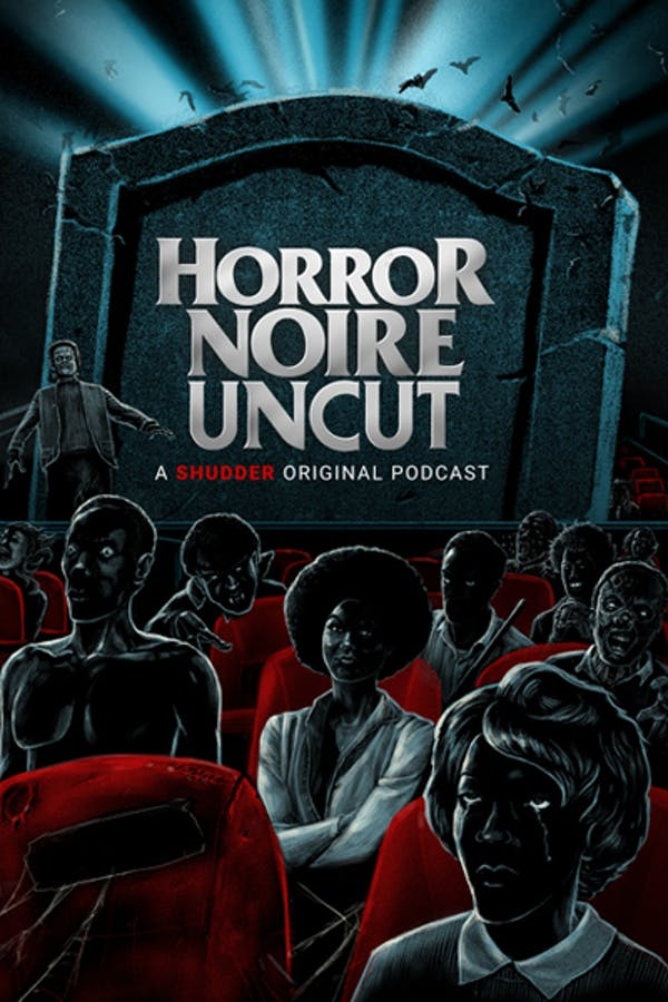 Horror Noire: Uncut Podcast