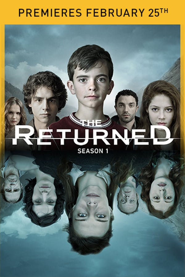 The Returned S1 - Premieres February 25th