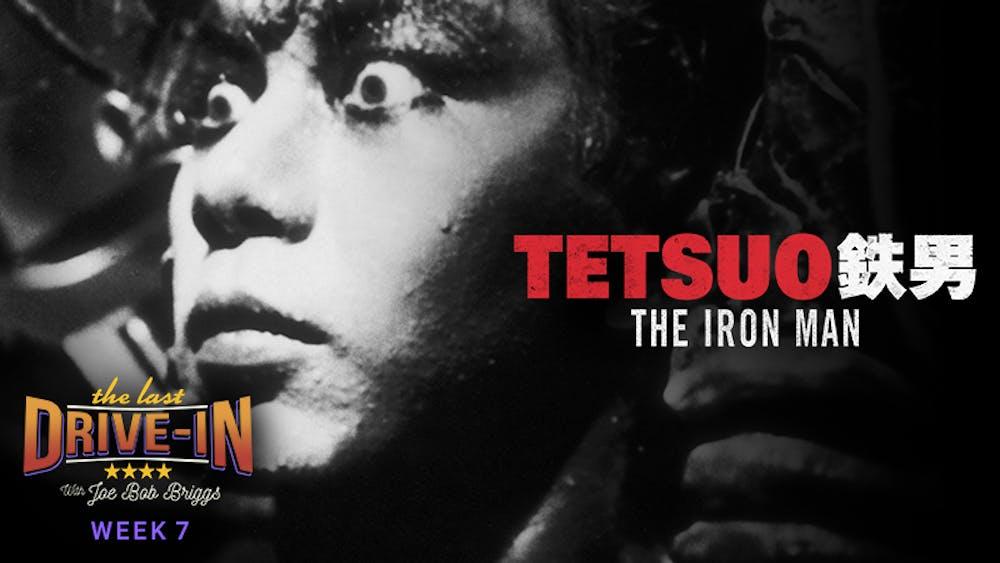 Week 7: Tetsuo the Iron Man