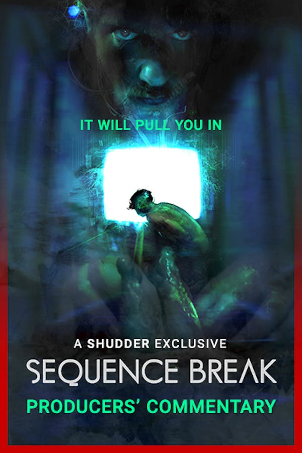Sequence Break Producers' Commentary