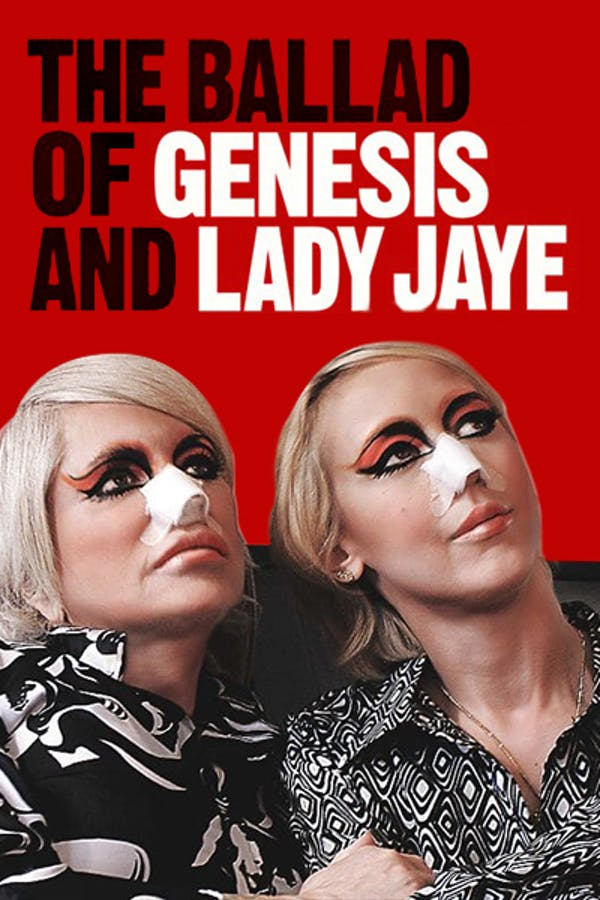 The Ballad of Genesis & Lady Jaye