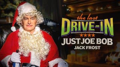 Just Joe Bob: Jack Frost