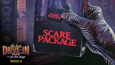 Week 8: Scare Package