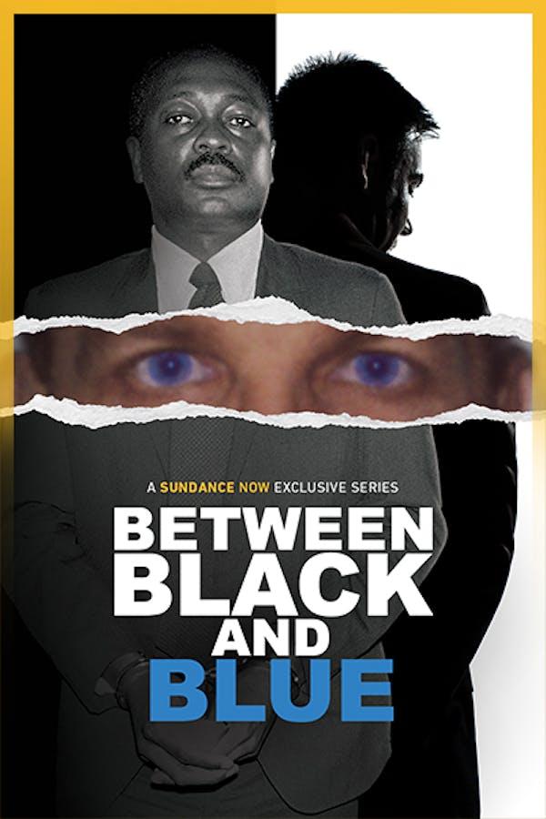 Between Black & Blue