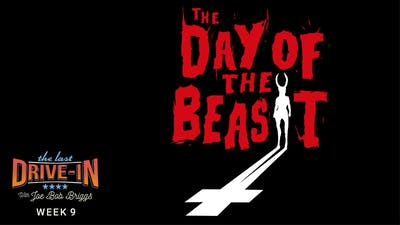 Week 9: Day of the Beast