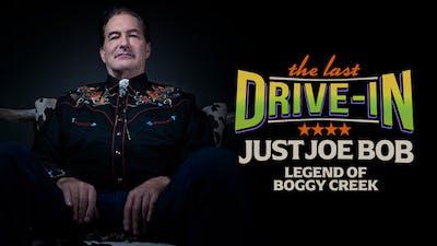 Just Joe Bob: Legend of Boggy Creek