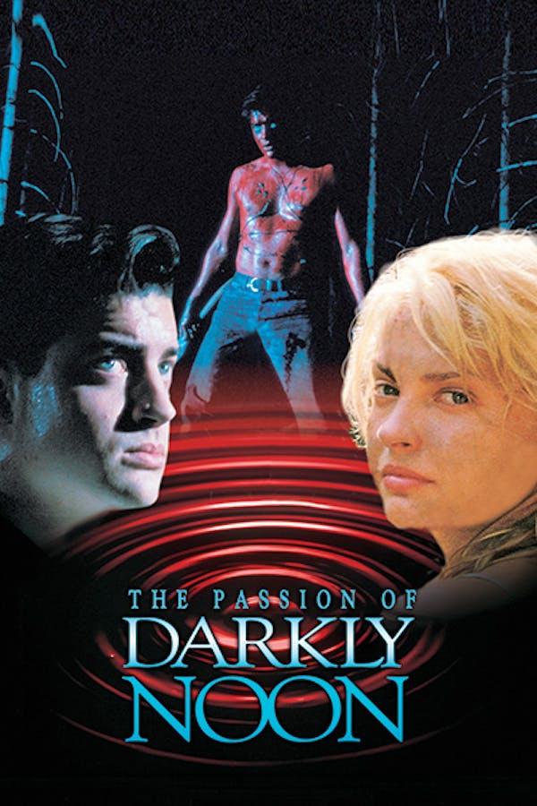 Passion of Darkly Noon