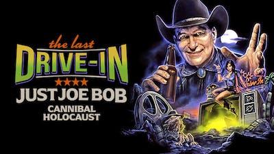 Just Joe Bob: Cannibal Holocaust