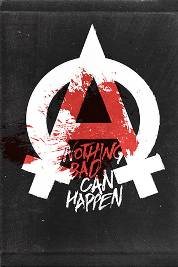 Nothing Bad Can Happen