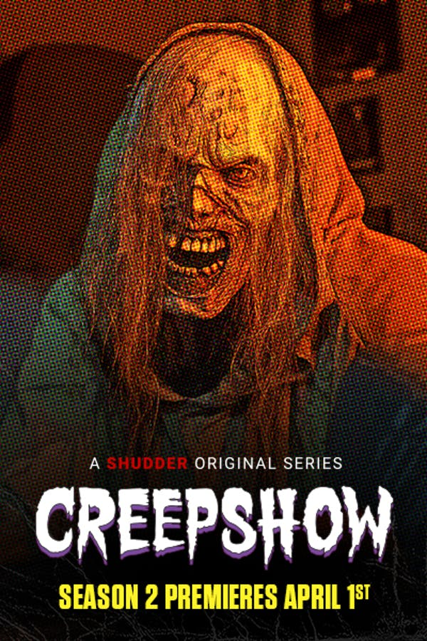 Creepshow Season 2 - Premieres April 1st