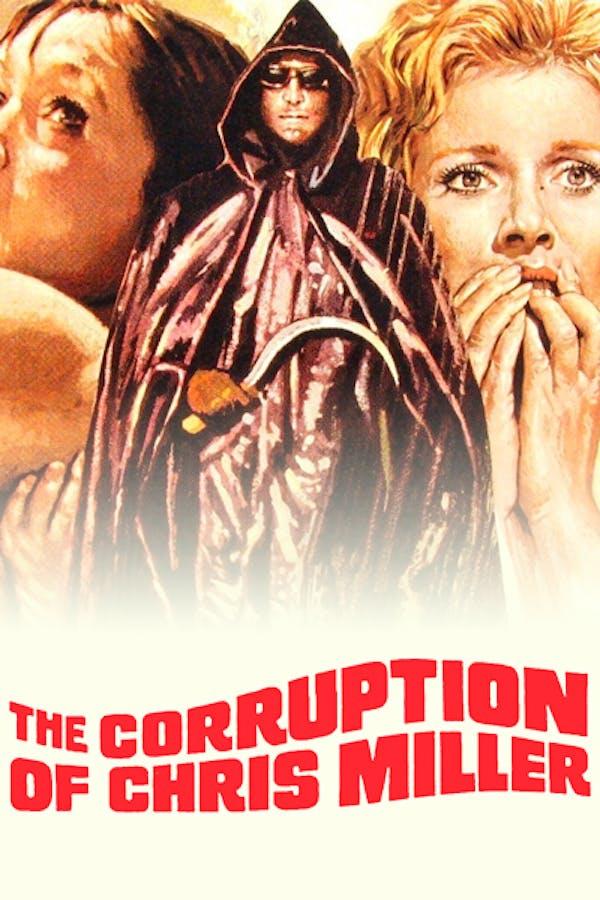 The Corruption of Chris Miller