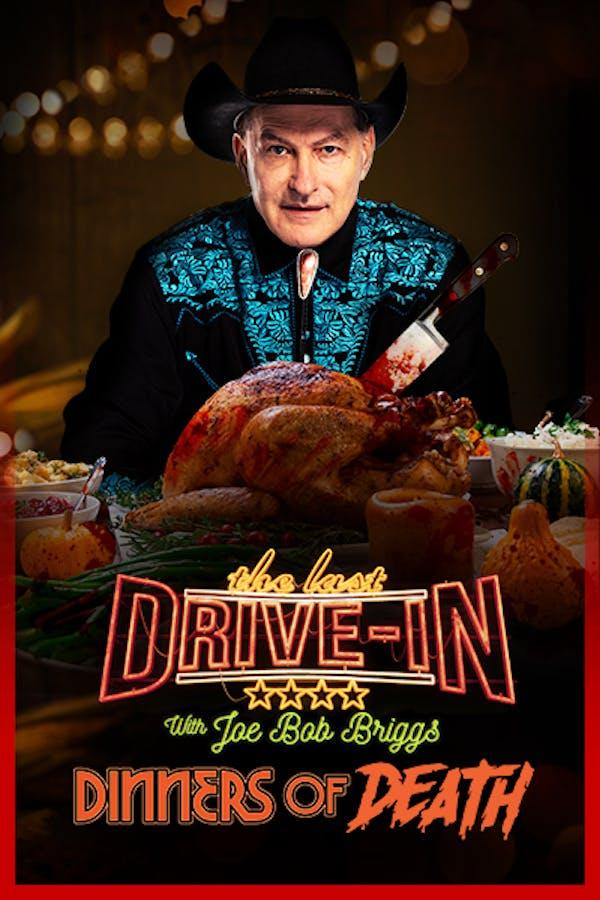 The Last Drive-In: Joe Bob's Dinners of Death
