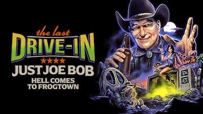 Just Joe Bob: Hell Comes to Frogtown