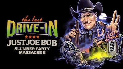 Just Joe Bob: Slumber Party Massacre II