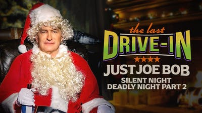Just Joe Bob: Silent Night Deadly Night Part 2