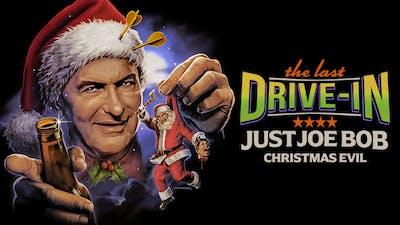 Just Joe Bob: Christmas Evil