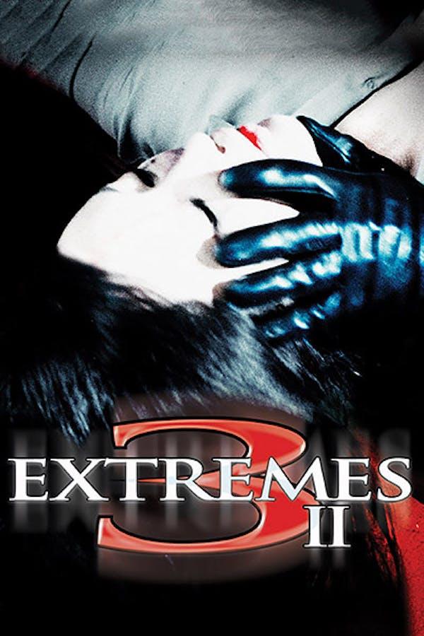 Three Extremes II