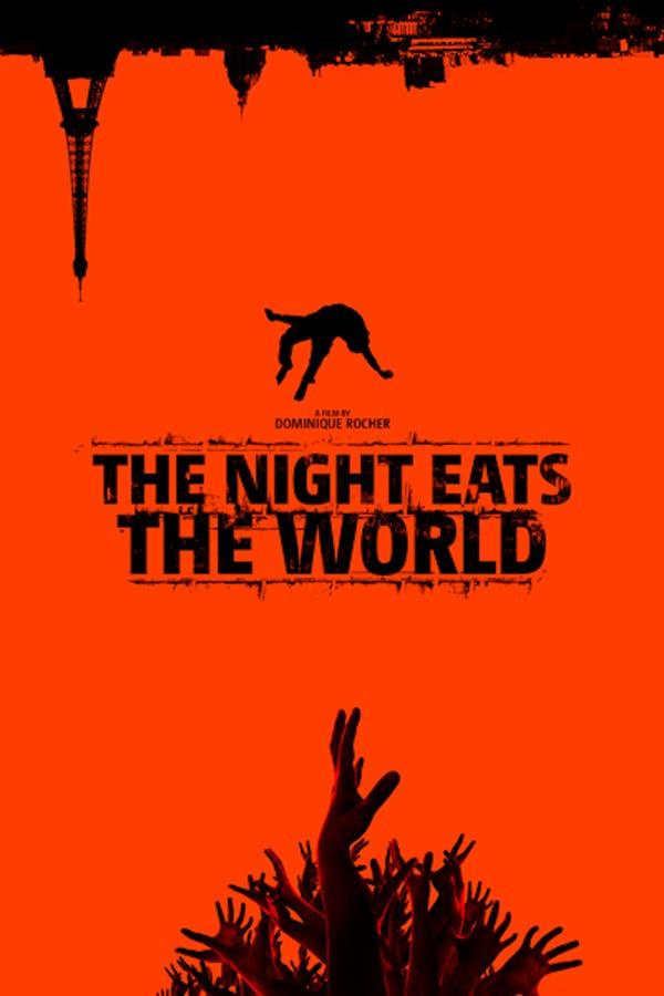 The Night Eats the World