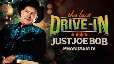 Just Joe Bob: Phantasm IV