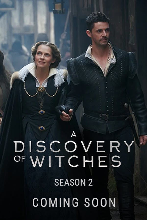 A Discovery of Witches Season 2 - Premieres 2021