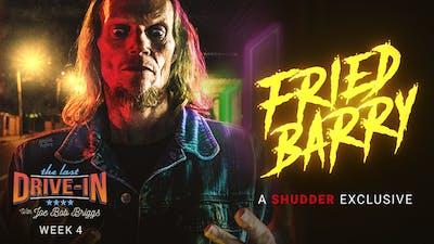 Week 4: Fried Barry