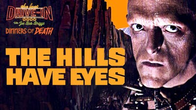 Dinners of Death: The Hills Have Eyes