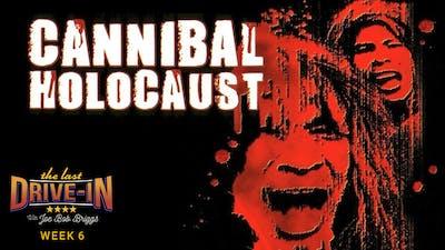 Week 6: Cannibal Holocaust