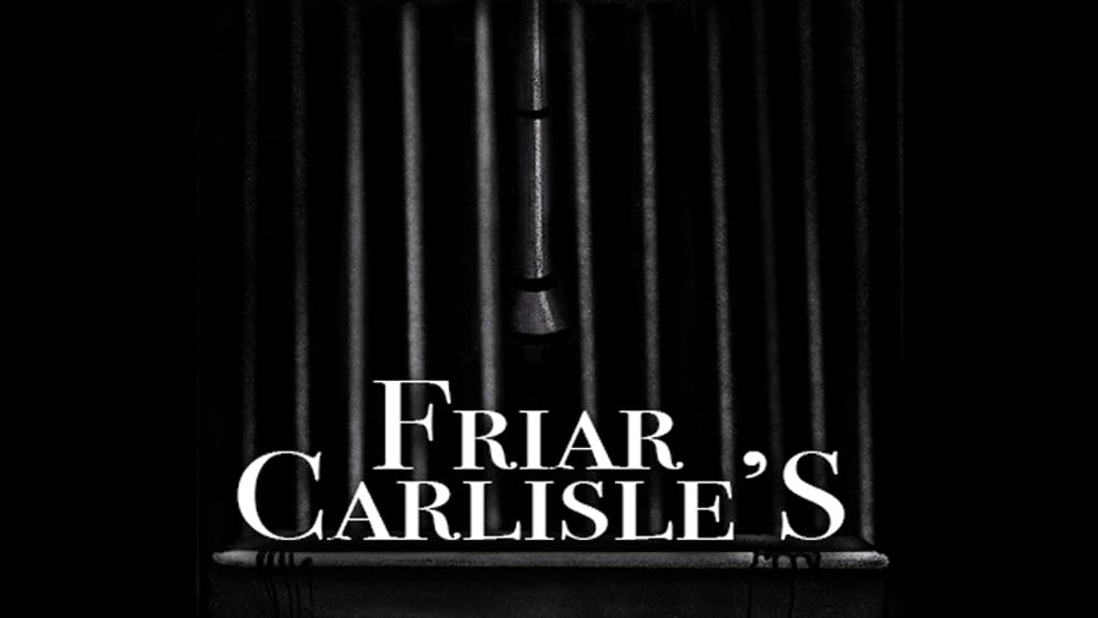 Chapter 25 - Friar Carlisle's