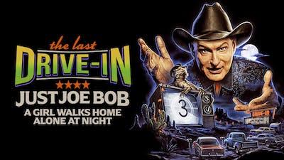Just Joe Bob: A Girl Walks Home Alone at Night