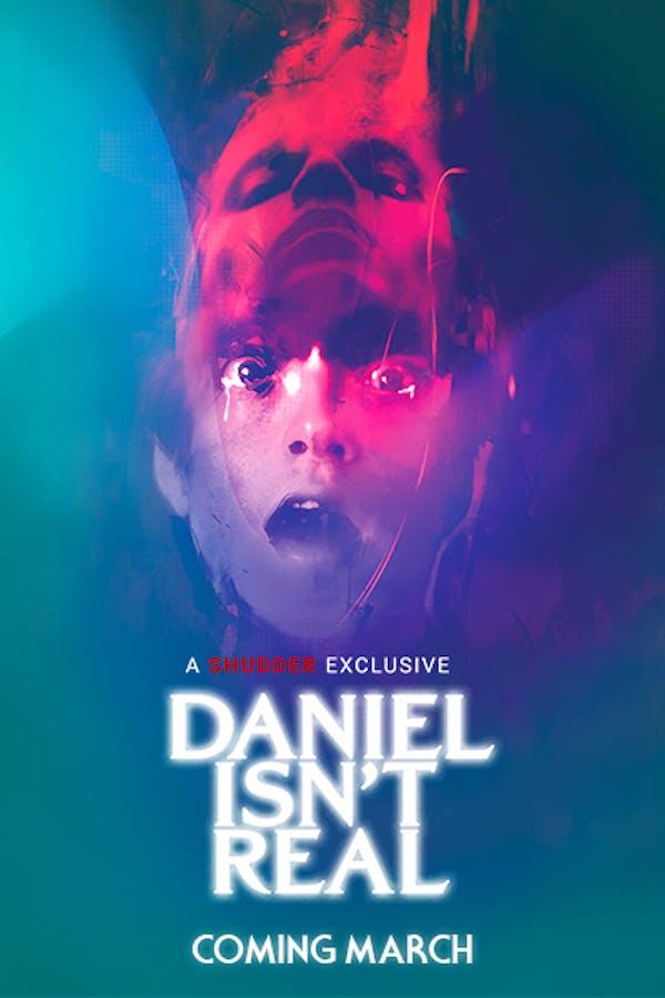 Daniel Isn't Real - Coming March