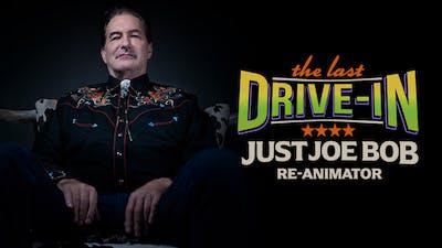Just Joe Bob: Re-Animator
