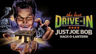 Just Joe Bob: Hack-O-Lantern