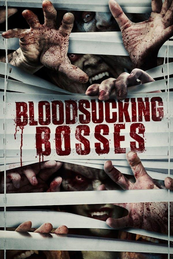 Bloodsucking Bosses