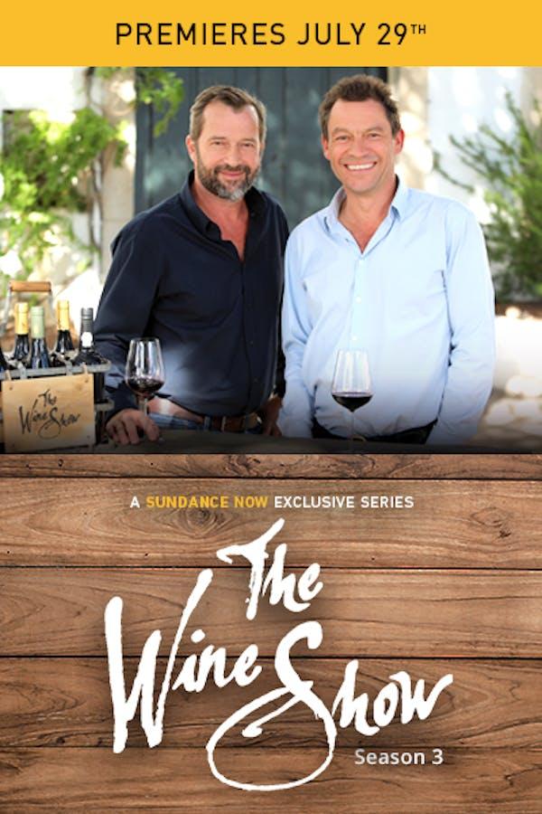 The Wine Show- Season 3 Premieres July 29th