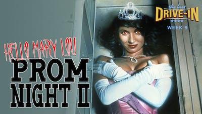 Week 9: Hello Mary Lou -  Prom Night 2