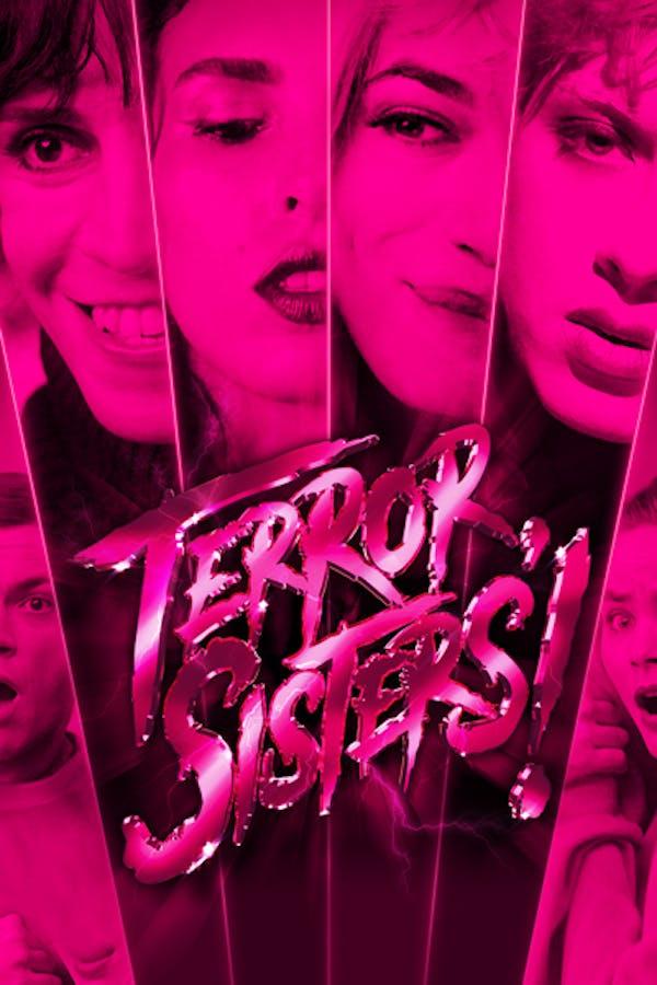 Terror, Sisters