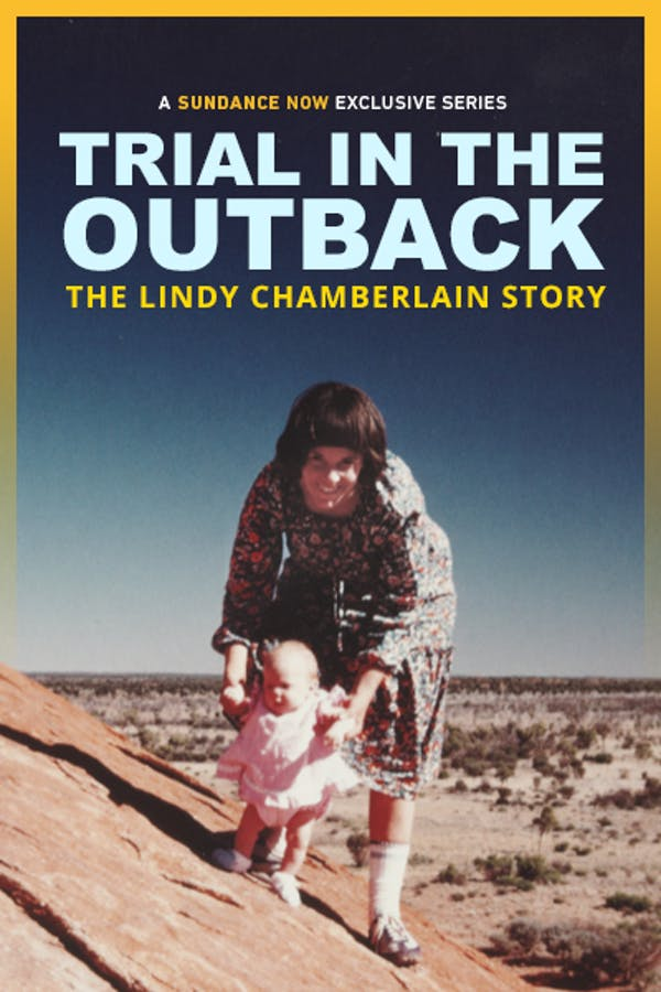 Trial in the Outback: The Lindy Chamberlain Story