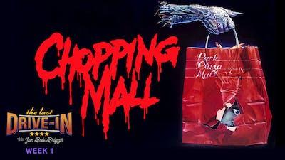 Week 1: Chopping Mall
