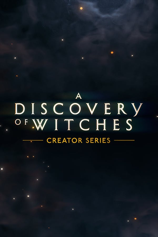 A Discovery of Witches Season 1 Creator Series